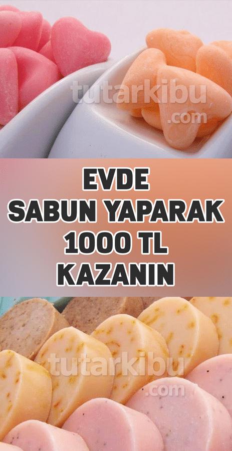 Evde Sabun Yaparak 1000 TL Kazanın