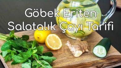 Photo of Göbek Eriten Salatalık Çayı Tarifi